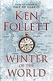 Winter of the World (Century of Giants Trilogy) by Ken Follett (2012-09-18) - Macmillan - 18/09/2012