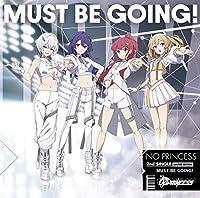 MUST BE GOING!(初回限定盤)(DVD付)