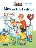 Max-Bilderbücher: Max im Krankenhaus