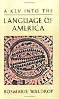 A Key into the Language of America 0811212874 Book Cover