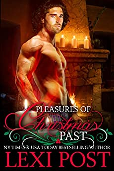 Pleasures of Christmas Past (A Scottish Christmas Carol Book 1) by [Lexi Post]