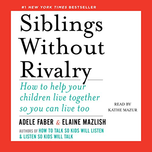 Page de couverture de Siblings Without Rivalry