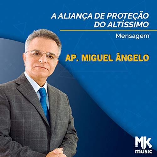 A Aliança de Proteção do Altíssimo [The Covenant of Protection of the Most High] cover art