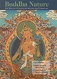 Buddha Nature: The Mahayana Uttaratantra Shastra with Commentary (English Edition)