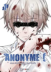Anonyme ! Edition simple Tome 1
