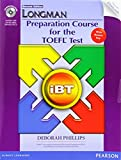 Longman Preparation Course for the TOEFL Test Preparation Course: iBT (2E) Student Book with CD-ROM, Answer Key & iTests