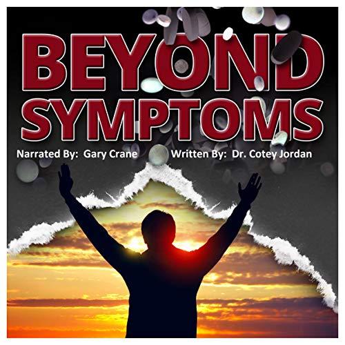 Beyond Symptoms audiobook cover art