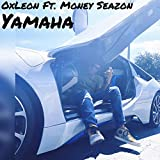 Yamaha (feat. Money Seazon) [Explicit]