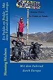 En Pedale, en Pedale - Mit dem Fahrrad durch Europa