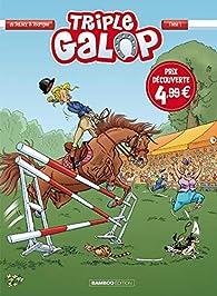 Triple Galop, tome 1 par Michel Rodrigue