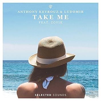 Take Me (feat. Zovik)