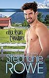 Her Rebel Cowboy (A Rogue Cowboy)