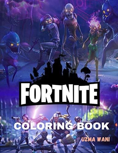 Fortnite Coloring Book: For Kids: 30 High Quality Fortnite Coloring Pages For Kids and Adults | 30 Amazing Drawing - All Characters, Weapons and Other (Original Designs), Fortnite Books For Boys