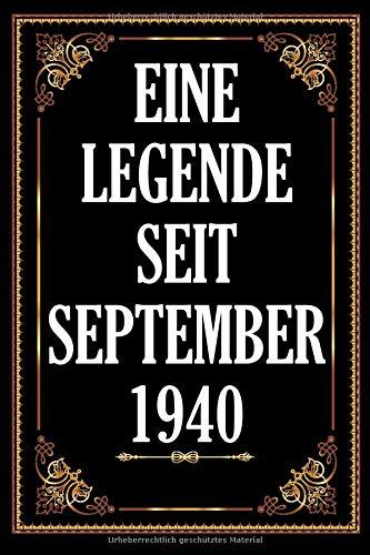 Eine Legende Seit September 1940: !120 .Seiten Platz Für 60 Gäste I Gästebuch Zum Eintragen Der Glückwünsche Zum 80. Geburtstag I Geboren Jahrgang ... I Selber Eintragen Fotos Einkeben