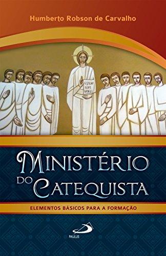 Ministério do Catequista - Elementos Básicos Para A Formação (Coordenação: Serviço à Comunidade)
