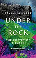 Under the Rock: The Poetry of a Place