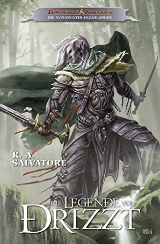 Dungeons & Dragons: Die Legende von Drizzt Band 1 - Die Neverwinter-Erzählungen (Vergessene Reiche - Drizzt)