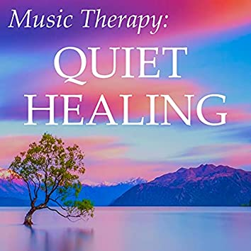 Music Therapy: Quiet Healing