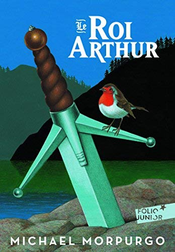 Le roi Arthur de Michael Morpurgo (15 mars 2007) Broché