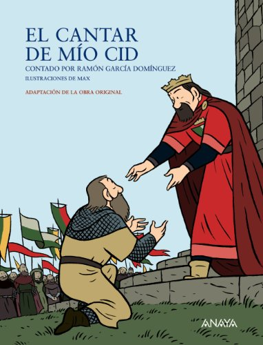 El Cantar de Mio Cid (Literatura Infantil (6-11 Años) - Mi Primer Libro) (Spanish Edition)