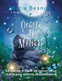 Oracle de Melisse - L'Oracle de la Conscience
