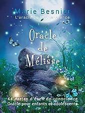 Oracle de Melisse - L'Oracle de la Conscience de Marie Besnier