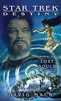 Star Trek: Destiny #3: Lost Souls by [David Mack]