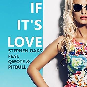 If It's Love (feat. Qwote, Pitbull)