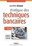 Pratique des techniques bancaires. Banque et fiscalité du particulier.