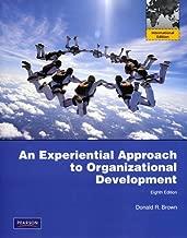 Experiential Approach to Organization Development: International Edition