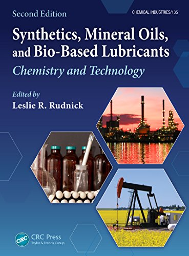 Synthetics, Mineral Oils, and Bio-Based Lubricants: Chemistry and Technology, Second Edition (Chemical Industries Book 111) (English Edition)