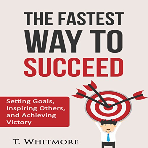 The Fastest Way to Succeed audiobook cover art