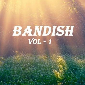 Bandish, Vol. 1