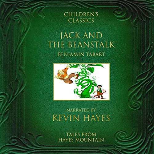 Jack and the Beanstalk (Annotated): Tales from Hayes Mountain audiobook cover art