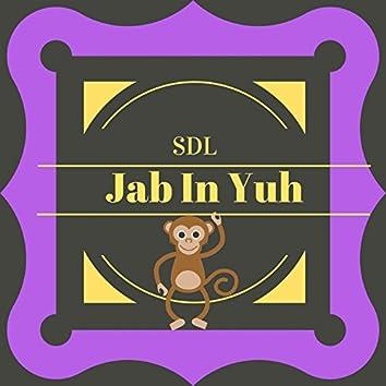 Jab In Yuh