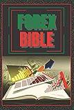 FOREX BIBLE: GUIDE SUPER-PUISSANT pour devenir un expert du FOREX !