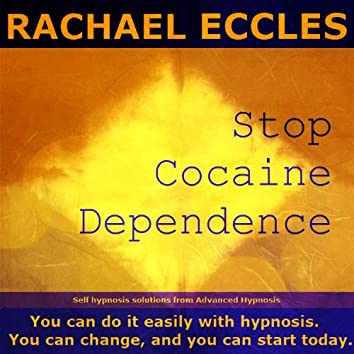 Self Hypnosis - Stop Cocaine Dependence