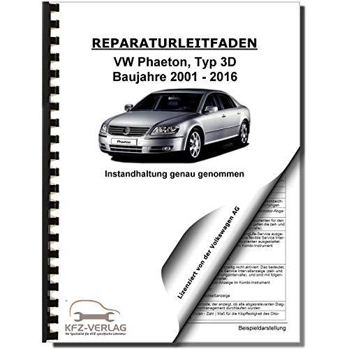 VW Phaeton Typ 3D 2001-2016 Instandhaltung Inspektion Wartung Reparaturanleitung