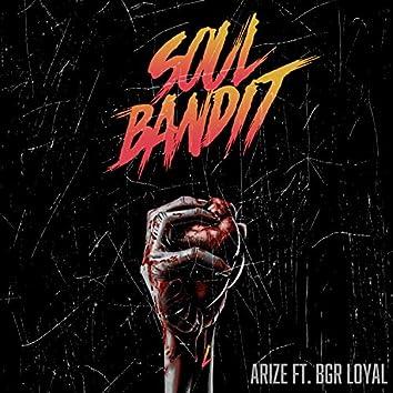 Soul Bandit (feat. Loyal)