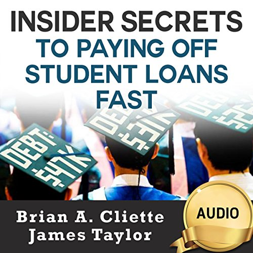 Insider Secrets to Paying off Student Loans Fast audiobook cover art