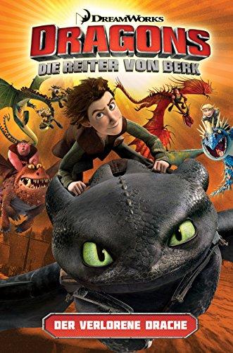 Dragons - Die Reiter von Berk 1: Der verlorene Drache [Kindle-Edition]