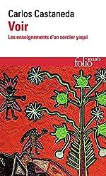 Voir - Les Enseignements d'un sorcier yaqui de Carlos Castaneda