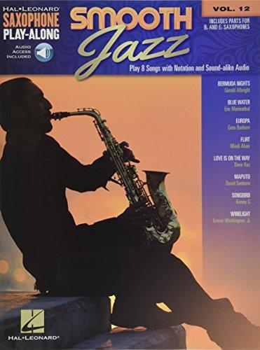Saxophone Play-Along: Smooth Jazz (Hal Leonard Saxophone Play-along, Band 12): Saxophone Play-Along Volume 12