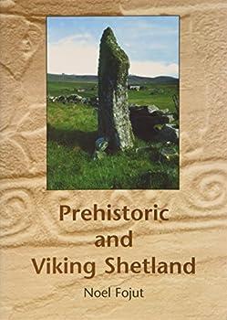 Paperback Prehistoric and Viking Shetland Book