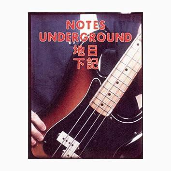 Notes Underground 地下日記