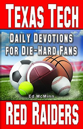 Daily Devotions for Die-Hard Fans Texas Tech Red Raiders by Ed McMinn (2015-09-25)