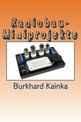 Radiobau-Miniprojekte