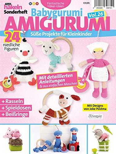 Simply Häkeln Sonderheft Babygurumi: Amigurumi Vol. 26: Süße Projekte für Kleinkinder