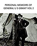illustrations Personal Memoirs of General U S Grant vol 2: Ten classic foreign novels recommended (English Edition)