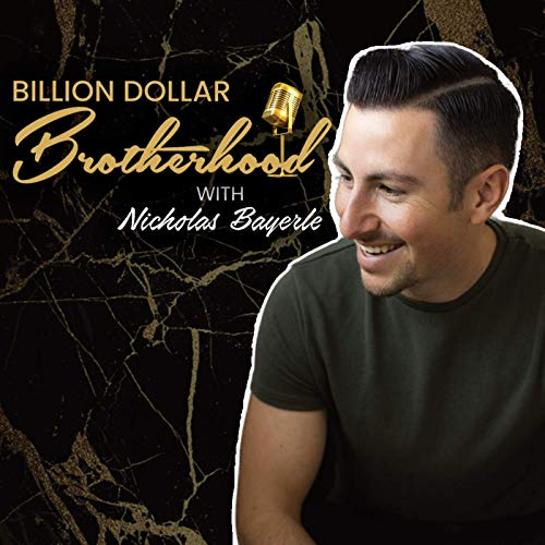 000: What is the Billion Dollar Brotherhood Podcast Podcast By  cover art